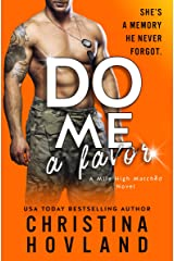 Do Me a Favor: A Second Chance, Hilarious Rom Com! (Mile High Matched Book 4) Kindle Edition