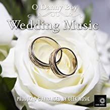 O Danny Boy - Wedding Music