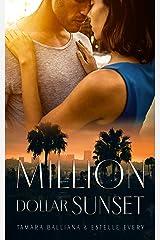 Million Dollar Sunset Format Kindle