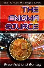 The Enigma Source (The Enigma Series Book 10)