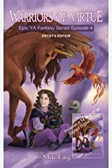 Warriors of Virtue Epic YA Fantasy Series Episode 4: Artist's Edition Kindle Edition