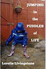 Jumping in the Puddles of Life Kindle Edition