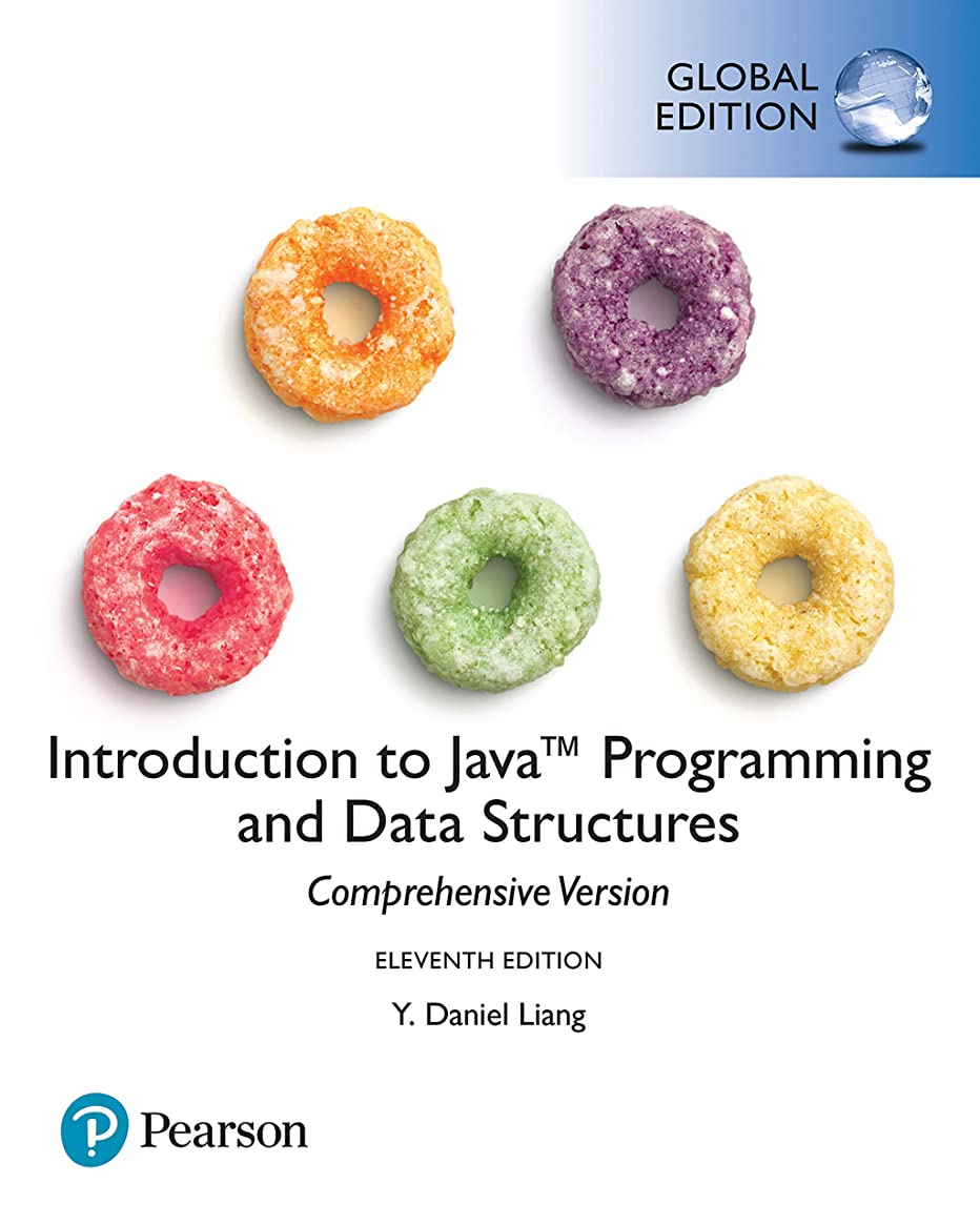 低下危機独立Introduction to Java Programming and Data Structures, Comprehensive Version, Global Edition (English Edition)