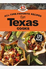 All-Time-Favorite Recipes from Texas Cooks (Regional Cooks) Kindle Edition