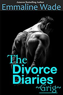 The Divorce Diaries- Grig: The Divorce Diaries Series #2 (English Edition)