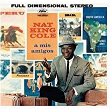 Best a mis amigos nat king cole Reviews