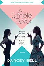 A Simple Favor: A Novel
