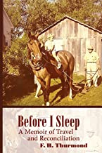 Before I Sleep: A Memoir of Travel and Reconciliation