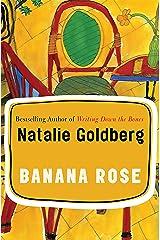 Banana Rose: A Novel Kindle Edition