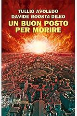 Un buon posto per morire (Einaudi. Stile libero big) Formato Kindle