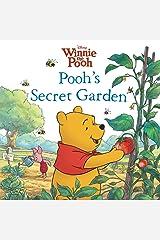 Winnie the Pooh: Pooh's Secret Garden (Disney Storybook (eBook)) Kindle Edition