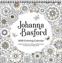 Johanna Basford 2022 Coloring Wall Calendar: A Special Collection of Whimsical Illustrations From Her Best-Selling Books