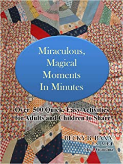 Miraculous Magical Moments in Minutes