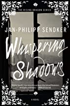 Whispering Shadows: A Novel (The Rising Dragon Series Book 1)