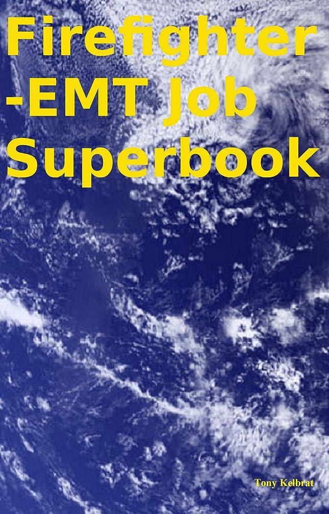 手がかり禁じる批評Firefighter-EMT Job Superbook (English Edition)