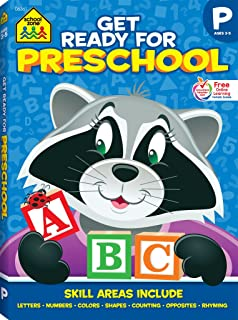 School Zone - Get Ready for Preschool Workbook, Ages 3 to 5, Pre-Reading, Pre-Math, Letters, Numbers, Colors, Shapes, Opposites, Counting, Grouping, Rhyming, and More