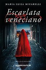 Escarlata veneciano (Misterios venecianos nº 1) Versión Kindle