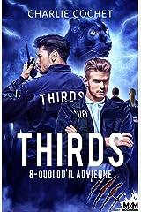 Quoi qu'il advienne: Thirds, T8 Format Kindle