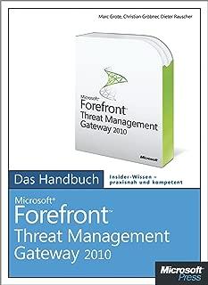 Microsoft Forefront Threat Management Gateway 2010  - Das Handbuch (German Edition)