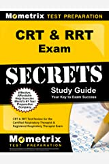 CRT and RRT Exam Secrets Study Guide: Test Review for the Certified Respiratory Therapist and Registered Respiratory Therapist Exam Kindle Edition