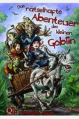 Das rätselhafte Abenteuer des kleinen Goblin Kindle Ausgabe
