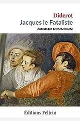 Jacques le Fataliste (Annoté) (French Edition) Kindle Edition