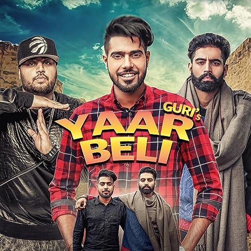 Yaar Beli Feat Deep Jandu By Guri On Amazon Music Amazon