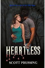 Heartless (Blue Fire Saga Book 5) Kindle Edition