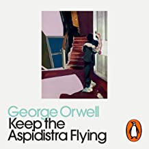 Keep the Aspidistra Flying: Penguin Modern Classics
