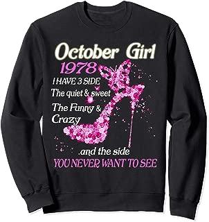 October Girl 1978 Have 3 Sides Quiet Sweet Birthday Gift Sweatshirt