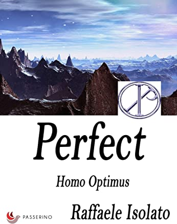 Perfect Vol. 3: Homo optimus