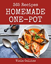 365 Homemade One-Pot Recipes: Welcome to One-Pot Cookbook