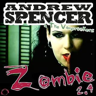 andrew spencer zombie