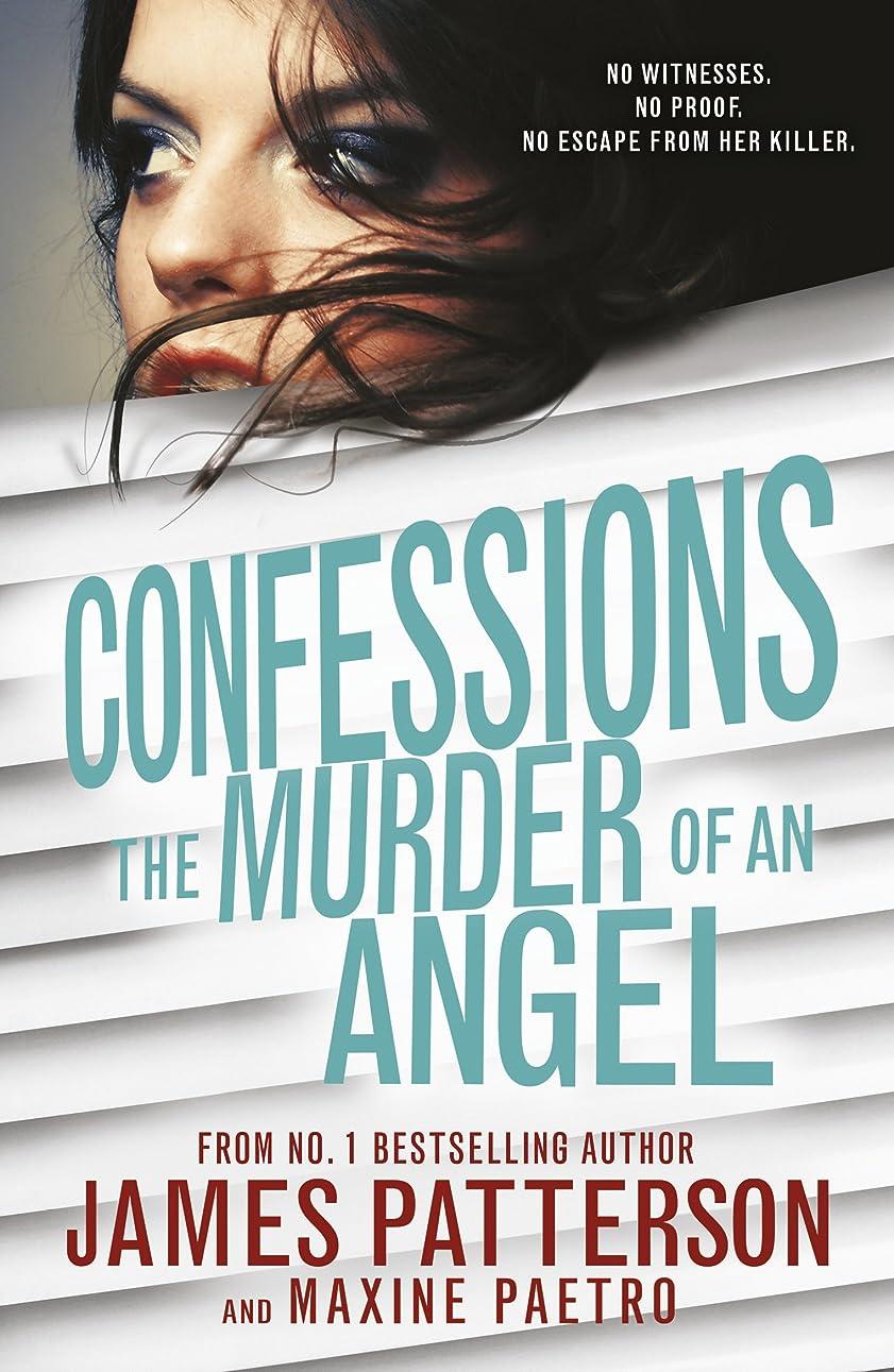 化学薬品異形日光Confessions: The Murder of an Angel: (Confessions 4) (English Edition)