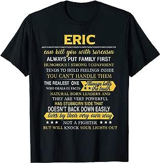 Mens ERIC Always Put Family First Men Name Tee T-Shirt