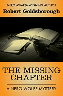 The Missing Chapter (The Nero Wolfe Mysteries Book 7)