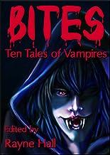 Bites: Ten Tales of Vampires (Ten Tales Fantasy & Horror Stories)