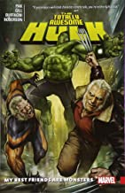 The Totally Awesome Hulk Vol. 4: My Best Friends are Monsters (The Totally Awesome Hulk (2016))