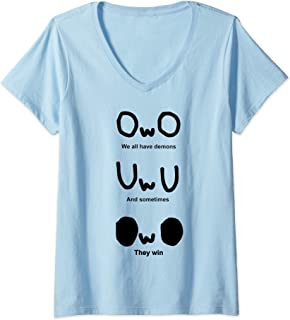 Womens OWO, We all have demons, And sometimes, They win V-Neck T-Shirt