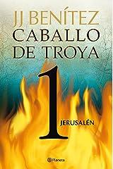 Jerusalén. Caballo de Troya 1 Versión Kindle