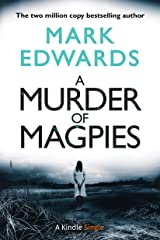 A Murder of Magpies: A Short Sequel to The Magpies (Kindle Single) Kindle Edition