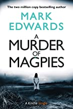 A Murder of Magpies: A Short Sequel to The Magpies (Kindle Single) (English Edition)