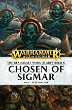Chosen of Sigmar (Realmgate Wars: Bladestorm Book 6)