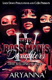 The Boss Man's Daughters 4: The Killing Season