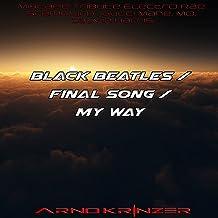 Black Beatles / Final Song / My Way (Tribute Electro Rae Sremmurd , Gucci Mane, Mo, Calvin Harris)
