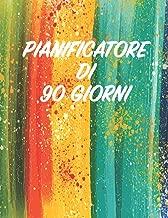 Pianificatore di 90 Giorni: Arcobaleno Pittura ad Acqua | Agenda di 3 Mesi con Calendario 2019 | Verde Arancione Rosso Arancione Giallo Blu | ... Mensili | 12 Settimane (Italian Edition)
