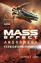 Mass Effect Andromeda, Band 3: Vernichtung (German Edition)