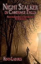 Night Stalker in Carthage Falls (Dark Side of Carthage Falls Book 1)
