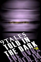 9Tales Told in the Dark #8 (9Tales Dark) Kindle Edition