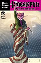 EXIT STAGE LEFT THE SNAGGLEPUSS CHRONICLES #1